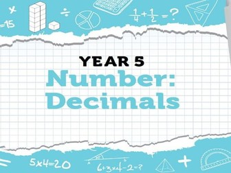 Year 5 Decimals: Week 2 Summer Term - Resources for White Rose Maths