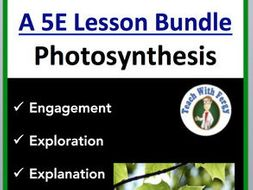 Photosynthesis 5E Lesson Bundle