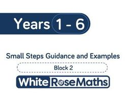 White Rose Maths - Mixed Age Schemes by Year Group - Block 2