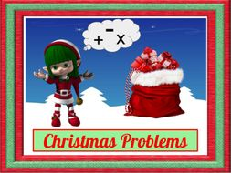 Christmas Word Problem Fun (Add, Subtract or Multiply)