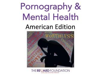 Pornography & Mental Health, American Edition