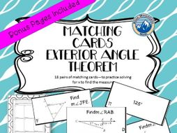 Exterior Angle Theorem -Solve for X to find the Measure Matching Card Set + Bonus Pages