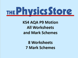 KS4 GCSE Physics AQA P9 Motion Topic - 8 Worksheets and 7 Mark Schemes Only Bundle