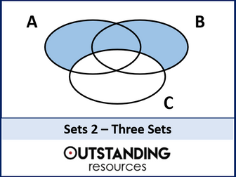 Sets 2 - Three sets (Venn Diagrams) + worksheet