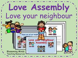 Love Assembly - Love your neighbour