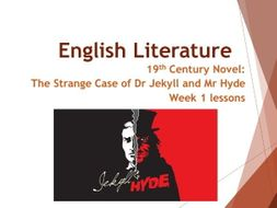 AQA Jekyll and Hyde - Week 1 Lessons
