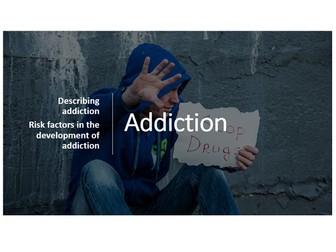AQA Addiction description and risk factors