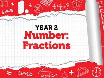 Year 2 - Fractions - Spring - Weeks 8 - 10