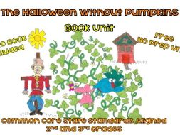 FREEBIE! The Halloween Without Pumpkins Book Unit - Free Book Link Included