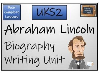 UKS2 History - Abraham Lincoln Biography Writing Unit