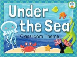 Under The Sea Classroom Theme Pack - Ocean Decor