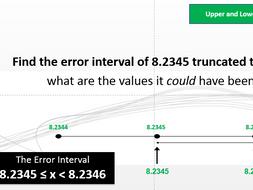 Error Intervals and Truncation Full Lesson