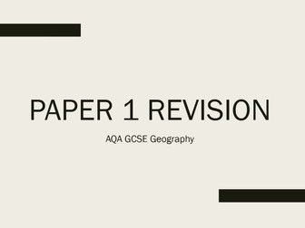 AQA 9-1 GCSE Geography Paper 1 Complete Revision PowerPoint