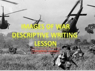 Images of War - Descriptive Writing Lesson
