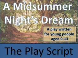 KS2 / KS3 Drama - A Midsummer Night's Dream Play Script