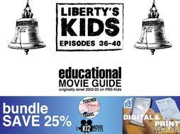 Liberty's Kids - BUNDLE - Episodes 36 - 40 Movie Guide   Worksheet