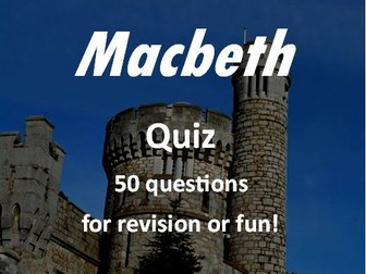 GCSE Macbeth Revision Quiz