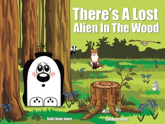 There's A Lost Alien In The Wood (3-7 years)