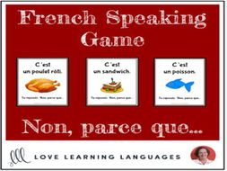 French Speaking Game - Non, parce que...