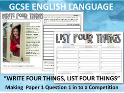 GCSE English: Write Four Things, List Four Things – Making  Paper 1 Question 1 in to a Competion