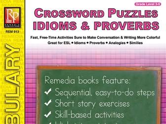 Idioms, Proverbs, Similes, & Analogies: Crossword Puzzles