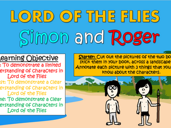 Lord of the Flies: Simon and Roger