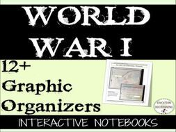 World War I Interactive Notebook Graphic Organizers for the First World War