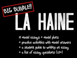 La Haine- Model Essays (10+ practice) BIG BUNDLE- A Level French