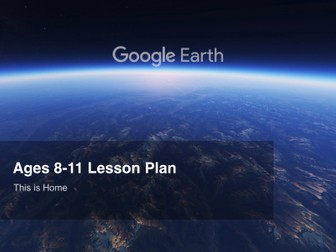 Google Earth Education Lesson Plan: This is Home #GoogleEarth