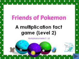 Friends of Pokeman - A fun way to learn multiplication tables 7-12 (Level 2)