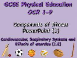 GCSE OCR PE (1.2) Physical Training - Components of fitness PowerPoint