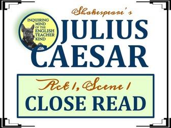 Shakespeare's Julius Caesar: Close Read for Act 1, Scene 1