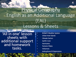 Physical Geography EAL lessons and lesson sheets - 8 topics