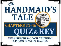 The Handmaid's Tale by Margaret Atwood Quiz - Chapters 31-46