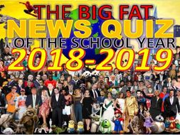The Big Fat News Quiz of the School Year 2018-2019 End of Summer Term Form Activity Cover Lesson