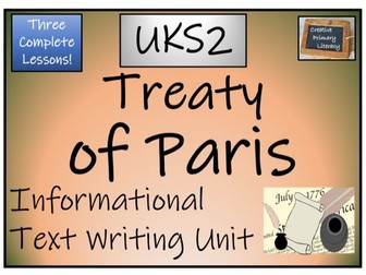 UKS2 History - End of the Revolutionary War & the Treaty of Paris Informational Text Writing Unit