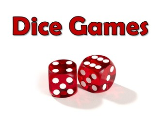 Dice Games Numeracy Starter/Plenary