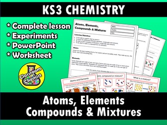 Atoms, Elements, Compounds and Mixtures by ClassroomChemist ...