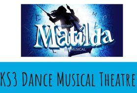 Dance KS3 Musical Theatre: Matilda