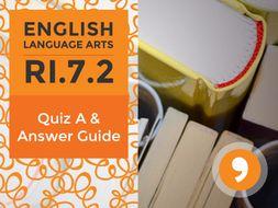RI.7.2– Quiz and Answer Guide