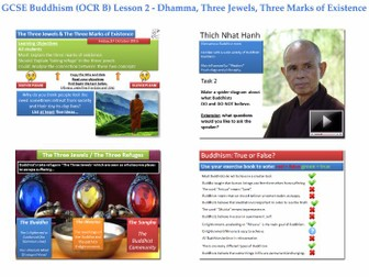 GCSE - Buddhism - Lesson 2 [Dhamma, Three Jewels, Three Marks of Existence] Complete Resources