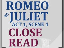 Romeo & Juliet Close Reading Worksheet (Act 1, Scene 4)