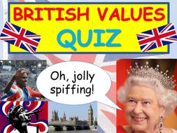 British Values + UK Quiz