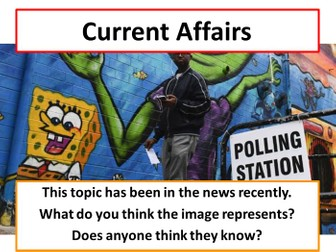 Current Affairs Form Time Activity - 'Youthquake' Myth