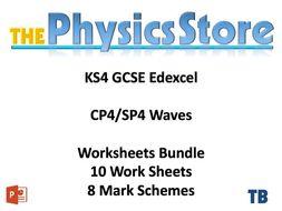 KS4 GCSE Physics EDEXCEL CP4/SP4 Waves - 10 Worksheets and 8 Mark Schemes Only Bundle