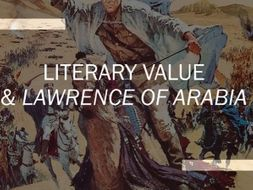 Literary Value of Lawrence of Arabia (1962)