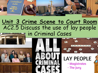 Criminology (NEW SPEC)Unit 3-AC2.5-Lay People in Criminal Cases-Lesson PP & Booklet
