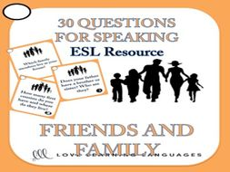 ESL Speaking Questions - Family and Friends Vocabulary