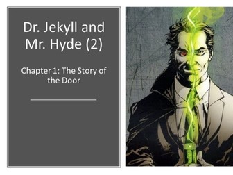 KS4 English Literature: Dr. Jekyll and Mr. Hyde (2) Chapter 1 - The Story of the Door