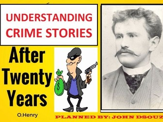 AFTER TWENTY YEARS BY O. HENRY: UNIT PLANS - 5 SESSIONS